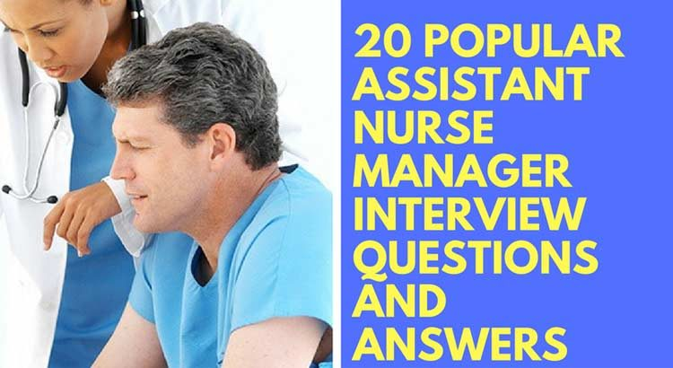 Assistant Nurse Manager Interview Questions and Answers