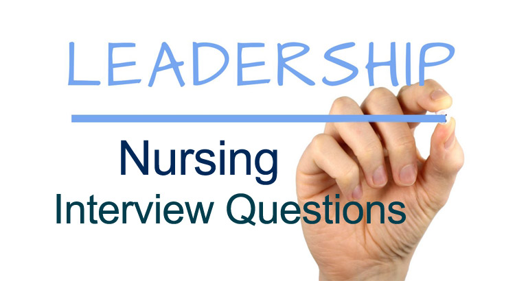 nursing leadership interview questions